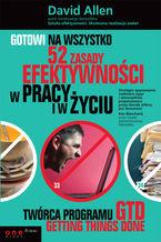 Okładka książki Gotowi na wszystko. 52 zasady efektywności w pracy i życiu
