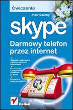 Okładka książki Skype. Darmowy telefon przez internet. Ćwiczenia