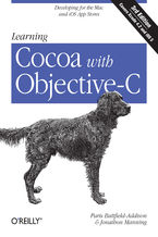 Okładka książki Learning Cocoa with Objective-C. Developing for the Mac and iOS App Stores. 3rd Edition