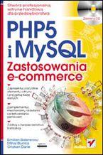 Okładka książki PHP 5 i MySQL. Zastosowania e-commerce