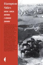 Krew i burza. Historia z Dzikiego Zachodu