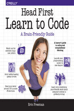 Okładka książki Head First Learn to Code. A Learner's Guide to Coding and Computational Thinking