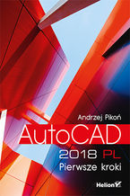 Okładka książki AutoCAD 2018 PL. Pierwsze kroki