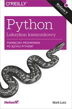 Python. Leksykon kieszonkowy. Wydanie V