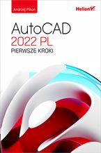 Okładka książki AutoCAD 2022 PL. Pierwsze kroki