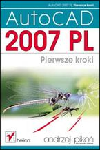Okładka książki AutoCAD 2007 PL. Pierwsze kroki