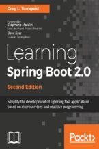 Okładka książki Learning Spring Boot 2.0 - Second Edition