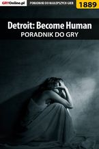 Detroit Become Human - poradnik do gry