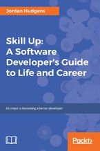 Okładka książki Skill Up: A Software Developer's Guide to Life and Career