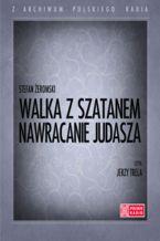 Walka z Szatanem (Tom I - Nawracanie Judasza)