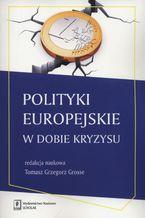 Polityki europejskie w dobie kryzysu