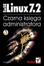 Okładka książki SuSe Linux 7.2. Czarna księga administratora