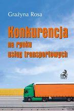 Konkurencja na rynku usług transportowych