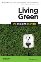 Okładka książki Living Green: The Missing Manual. The Missing Manual
