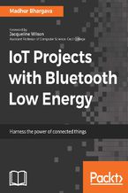Okładka książki IoT Projects with Bluetooth Low Energy