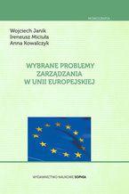Wybrane problemy zarządzania w Unii Europejskiej