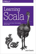Okładka książki Learning Scala. Practical Functional Programming for the JVM