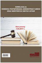 Nowelizacja Kodeksu Postępowania Administracyjnego oraz niektórych innych ustaw