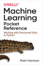 Okładka książki Machine Learning Pocket Reference. Working with Structured Data in Python