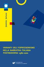 Varianti dell'espressionismo nella narrativa italiana postmoderna 1980-2000
