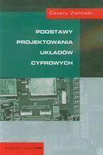 Okładka książki Podstawy projektowania układów cyfrowych