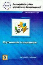 Okładka książki ECUK. Użytkowanie komputerów