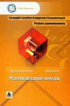 Okładka książki ECUK Przetwarzanie tekstu Poziom zaawansowany