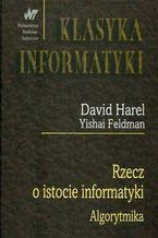 Okładka książki Rzecz o istocie informatyki algorytmika
