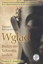 Wgląd. Buddyzm, Tajlandia, Ludzie. Wydanie II, uzupełnione