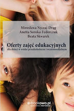 Oferty zajęć edukacyjnych dla dzieci w wieku przedszkolnym i wczesnoszkolnym