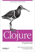 Okładka książki Clojure Programming. Practical Lisp for the Java World