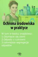 Ochrona środowiska w praktyce, wydanie grudzień 2014 r