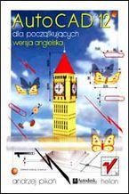 Okładka książki AutoCAD 12 dla początkujących. Wersja angielska
