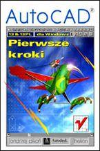 Okładka książki AutoCAD 13 i 13 PL dla Windows. Pierwsze kroki