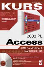 Okładka książki Access 2003 PL. Kurs