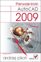 Okładka książki AutoCAD 2009. Pierwsze kroki