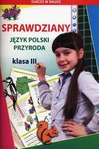 Sprawdziany Język polski Przyroda Klasa 3
