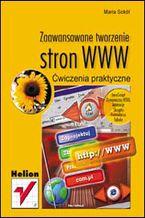 Okładka książki Zaawansowane tworzenie stron WWW. Ćwiczenia praktyczne