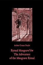 Rytuał Musgraveów. The Adventure of the Musgrave Ritual