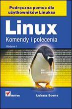 Okładka książki Linux. Komendy i polecenia. Wydanie II