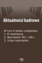 Aktualności kadrowe, wydanie lipiec 2014 r
