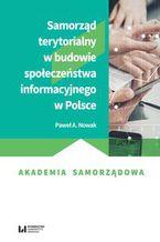 Okładka książki Samorząd terytorialny w budowie społeczeństwa informacyjnego w Polsce