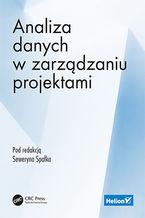 Okładka książki Analiza danych w zarządzaniu projektami