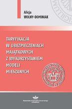 Taryfikacja w ubezpieczeniach majątkowych z wykorzystaniem modeli mieszanych