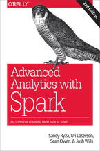 Okładka książki Advanced Analytics with Spark. Patterns for Learning from Data at Scale. 2nd Edition