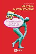 Okładka książki Igrzyska matematyczne