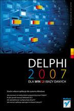 Okładka książki Delphi 2007 dla WIN32 i bazy danych