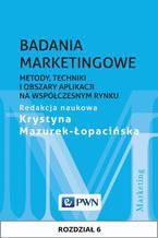 Badania marketingowe. Rozdział 6. Analiza sytuacji marketingowej przedsiębiorstwa