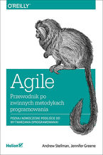 Okładka książki Agile. Przewodnik po zwinnych metodykach programowania