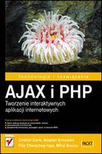 Okładka książki AJAX i PHP. Tworzenie interaktywnych aplikacji internetowych
